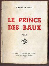 JEAN-MARIE FLORET, LE PRINCE DES BAUX  (de Provence)