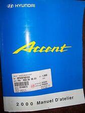 Hyundai ACCENT 2000 : MANUEL D'ATELIER