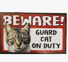 Beware Guard Cat on Duty Sign Grey Cat on Duty Wood Hanging Sign 8 X 5""