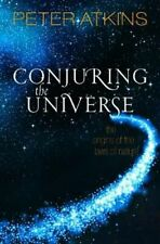 Conjuring the Universe The Origins of the Laws of Nature 9780198813385