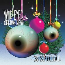 A Wild-Eyed Christmas Night by .38 Special (Rock) (CD, Sep-2003, CMC Internation