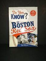 Do You Know? The Boston Red Sox Trivia Test 100 Questions Answers Guy Robinson
