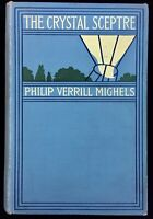 The Crystal Sceptre by Philip Verrill Mighels 1906 Science Fiction, Lost Race
