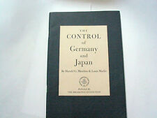The control of Germany and Japan Book by Harold G Moulton & Louis Marlio 1st Ed