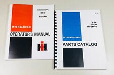 International 574 Tractor Owners Operators Manual Parts Catalog Set