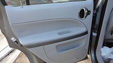 2006 -2007-2008 CHEVROLET HHR LS REAR DRIVER SIDE DOOR PANEL GRAY OEM