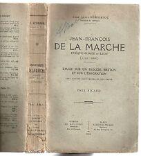 L. KERBIRIOU JEAN-FRANCOIS DE LA MARCHE 1729-1806 BRETAGNE HISTOIRE EMIGRATION