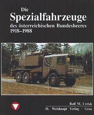 Die Spezialfahrzeuge des österr. Bundesheeres (Rolf M. Urrisk-Obertynski)