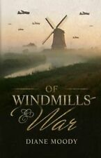 *SIGNED* 'Of Windmills and War' WWII 390th Bomb Group Book by Diane H Moody