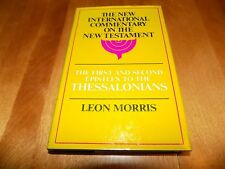 THE FIRST & SECOND EPISTLES TO THESSALONIANS New International Commentary Book