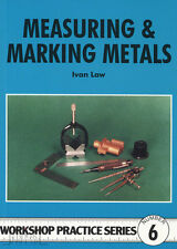MEASURING & MARKING METALS Workshop Practice Engineering Manual paperback NEW