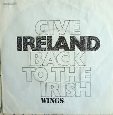 """7"""" 1972 RARE VG+++ WINGS Give Ireland Back To The Irish"""