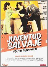 Youth Runs Wild Bonita Granville, Kent Smith, Mark Robson BRAND NEW DVD