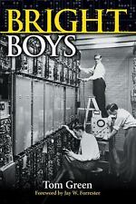 Bright Boys: The Making of Information Technology-ExLibrary