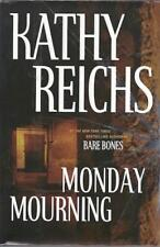 Monday Mourning Kathy Reichs Temperance Brennan Novel Bones SIGNED First Edition