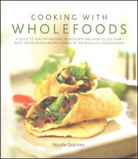 Cooking with Wholefoods by Nicola Graimes