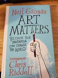 Art Matters by Neil Gaiman SIGNED hardcover free shipping (9780062906205)