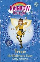 Trixie the Halloween Fairy: Special (Rainbow Magic), Meadows, Daisy, Very Good B