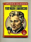 Erle Stanley Gardner # PERRY MASON E L'ANATROCCOLO # Mondadori 1961 N.172