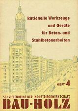 Werkzeuge und Geräte für Beton und Stahlbetonarbeiten Beschreibungen 1955