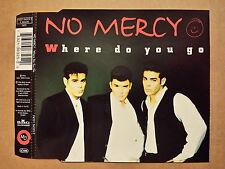 CD # mcd # No Mercy # Where Do You Go # 1996 # vg/m-