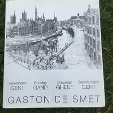 Ghent Gent Drawings Belgium Book Gaston De Smet My Pleasure & My Pride Belgian