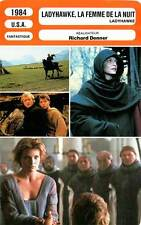 FICHE CINEMA : LADYHAWKE LA FEMME DE LA NUIT Broderick,Hauer,Pfeiffer,Donner1984