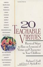 20 Teachable Virtues: Practical Ways to Pass on Lessons of Virtue by Jerry Wycko