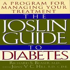 JOSLIN GUIDE TO DIABETES : A Program for Managing Your Treatment