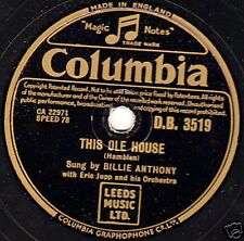 "1954 CLASSIC UK #4  BILLIE ANTHONY 78  "" THIS OLE HOUSE "" COLUMBIA DB 3519 EX-"