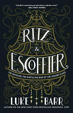 Luke Barr Ritz and Escoffier