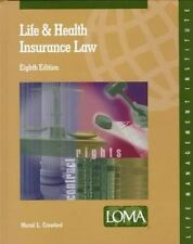 Life and Health Insurance Law , Loma Edition-ExLibrary