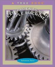 Experiments with Simple Machines (True Books: Science Experiments)-ExLibrary