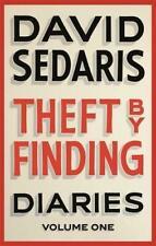 Theft by Finding Diaries Volume One Sedaris David 9780349119434