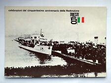 TRIESTE 1918 1968 Nave AUDACE redenzione Italia vecchia cartolina
