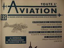 TOUTE L'AVIATION 135 / GULFSTREAM / ILLIOUCHNE IL2 IL10/ PROTOTYPES LUFTWAFFE