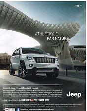 Publicité Advertising 2012 Nouvelle Jeep Grand Cherokee S Limited