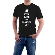 STAY SAFE AND BUGGER OFF T-shirt Social Distancing KEEP CALM PARODY Tee