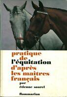 Livre pratique de l'équitation d'après les maîtres français Etienne Saurel