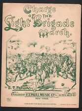 Charge of the Light Brigade 1924 E T Paull Sheet Music