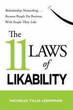 The 11 Laws of Likability : Relationship Networking... Because People Do Busine…