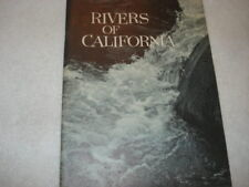 Rivers of California by Lawrence McDonnell for P G & E Progress Series 1962