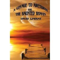 A Voyage to Arcturus and  The Haunted Woman, Brand New, Free P&P in the UK