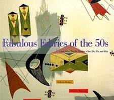 Fabulous Fabrics of the 50s: And Other Terrific Textiles of the 20s, - VERY GOOD
