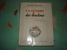 LA GUERRE DES BOUTONS L. PERGAUD 1947 ROMAN DE MA DOUZIEME ANNEE ILL R. SOUPAULT