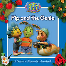 Fifi and the Flowertots - Pip and the Genie: Read-to-Me Storybook, Chapman, Keit