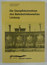 Gentilhomme / Seyferth, la Locomotives à Vapeur de Bahnbetriebswerkes Limburg