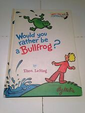 Would You Rather be a Bullfrog? - Theo. LeSieg - Beginner Book - Book Club -1975