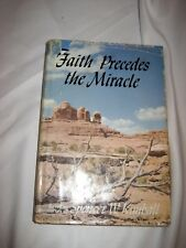 "Used LDS Book -  ""Faith Precedes The Miracle"" Spencer W. Kimball, Hardback, 358p"