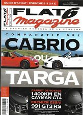 FLAT6 n°292 juin 2015   Comparatif 991 Cabrio ou Targa/ 1400km en Cayman GT4